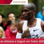 los atletas a seguri en tokio 2020